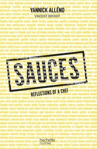 Yannick Alléno et Vincent Brenot - Sauces reflexions of a chef.