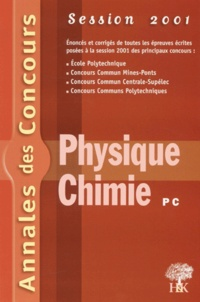 Histoiresdenlire.be Physique chimie PC. Session 2001 Image
