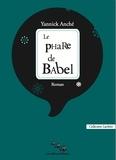 Yannick Anché - Le phare de Babel.