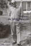 Yannick Beaubatie et  Collectif - Tombeau de Gilles Deleuze.