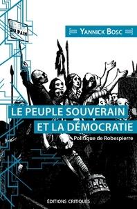 Yannick Bosc - Le peuple souverain et sa représentation - Politique de Robespierre.