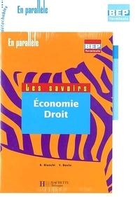Yannick Boulo et Bruno Bianchi - Economie-Droit Tle BEP 2 volumes.