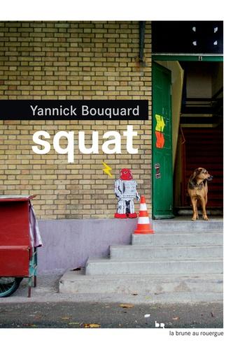 Yannick Bouquard - Squat.