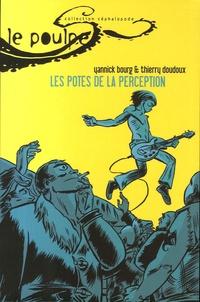 Yannick Bourg et Thierry Doudoux - Le Poulpe Tome 18 : Les potes de la perception.