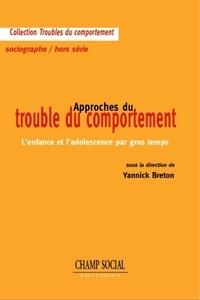 Yannick Breton - Approches du trouble du comportement.