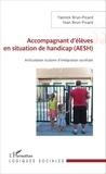 Yannick Brun-Picard et Yoan Brun-Picard - Accompagnant d'élèves en situation de handicap (AESH) - Articulation scolaire d'intégration sociétale.