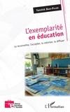 Yannick Brun-Picard - L'exemplarité en éducation - La reconnaître, l'accepter, la valoriser, la diffuser.