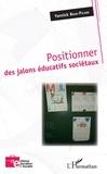Yannick Brun-Picard - Positionner des jalons éducatifs sociétaux.