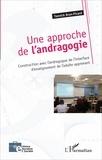 Yannick Brun-Picard - Une approche de l'andragogie - Construction avec l'andragogue de l'interface d'enseignement de l'adulte apprenant.