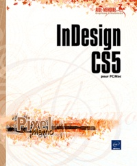 Yannick Celmat - InDesign CS5 pour PC/Mac.