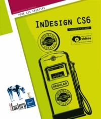 Yannick Celmat - Indesign CS6 (édition enrichie de vidéos).