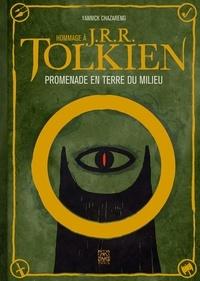 Télécharger l'ebook de google Hommage à J.R.R.Tolkien  - Promenade en terre du milieu 9782376971221 in French par Yannick Chazareng PDF DJVU RTF