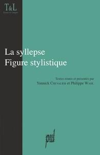 Yannick Chevalier et Philippe Wahl - La syllepse - Figure stylistique.