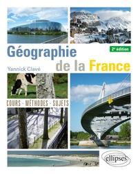 Yannick Clavé - Géographie de la France.