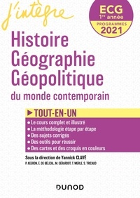Yannick Clavé - Histoire Géographie Géopolitique du monde contemporain ECG 1re année - Tout-en-un.