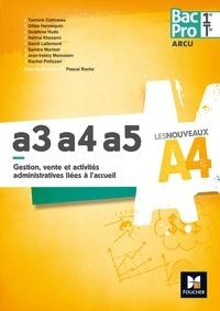Gestion, vente et activités administratives liées à laccueil A3, a4, a5 Bac Pro 1re Tle ARCU.pdf