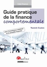 Yannick Coulon - Guide pratique de la finance comportementale pour l'investisseur individuel et le conseiller financier.