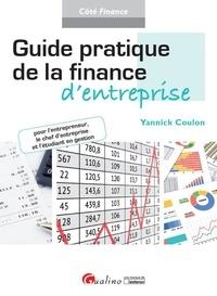 Yannick Coulon - Guide pratique de la finance d'entreprise.
