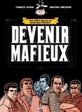 Yannick Dahan - Devenir Mafieux : Une offre qu'on ne peut pas refuser.