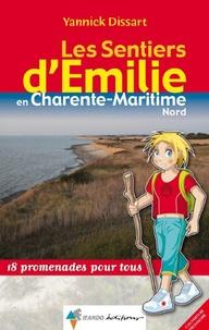 Les sentiers d'Emilie en Charente Maritime Nord- 18 promenades pour tous - Yannick Dissart pdf epub