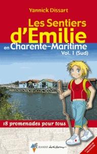 Les Sentiers d'Emilie en Charente-Maritime Sud- 18 promenades pour tous - Yannick Dissart pdf epub