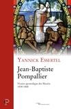 Yannick Essertel - Jean-Baptiste Pompallier - Vicaire apostolique des Maoris (1838-1868).