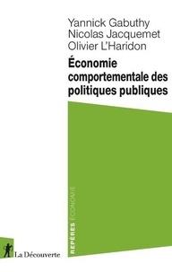 Yannick Gabuthy et Nicolas Jacquemet - Economie comportementale des politiques publiques.