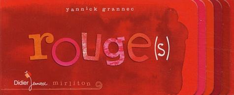 Yannick Grannec - Rouge(s).