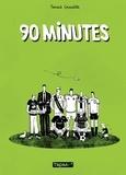 Yannick Grossetête - 90 minutes.