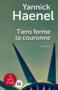 Télécharger des livres italiens Tiens ferme ta couronne (Litterature Francaise) par Yannick Haenel