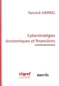 Yannick Harrel - Cyberstratégies économiques et financières.