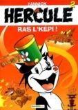 Yannick - Hercule Tome 2 : Ras l'képi !.