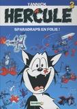 Yannick - Hercule Tome 3 : Sparadraps en folie !.