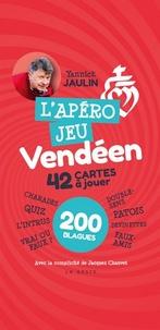 Yannick Jaulin - L'apéro jeu vendéen - 42 cartes à jouer, 200 blagues.