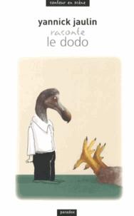 Yannick Jaulin - Le dodo.