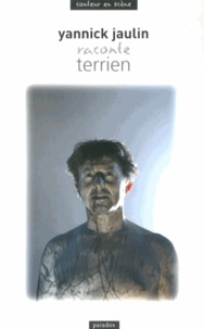 Yannick Jaulin - Terrien.