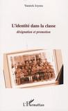 Yannick Joyeux - L'identité dans la classe.