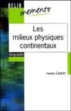 Yannick Lageat - Les milieux physiques continentaux.