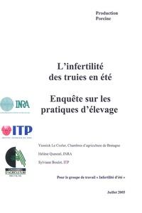 Yannick Le Cozler et Hélène Quesnel - L'infertilité des truies en été - Enquête sur les pratiques d'élevage.
