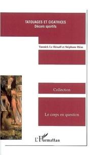 Yannick Le Hénaff - Tatouages et cicatrices - Décors sportifs.