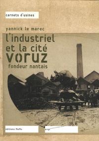 Deedr.fr L'industriel et la clé voruz - Fondeur nantais Image
