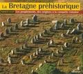 Yannick Lecerf - La Bretagne préhistorique - Les peuplements, des origines à la conquête romaine.