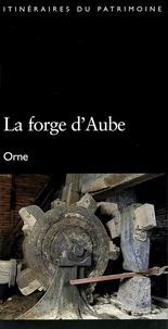 Histoiresdenlire.be La forge d'Aube - Orne Image