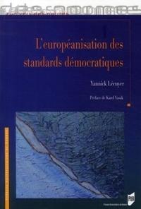 Yannick Lécuyer - L'européanisation des standards démocratiques.