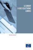 Yannick Lécuyer - Le droit à des élections libres.