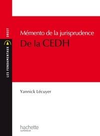 Yannick Lécuyer - Mémento de la jurisprudence de la CEDH.