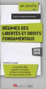 Yannick Lécuyer - Régimes des libertés et droits fondamentaux.