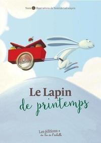 Yannick Lefrançois - Le lapin de printemps.