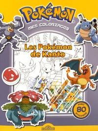 Yannick Lefrançois - Mes coloriages Pokémon - Les Pokémon de Kanto.