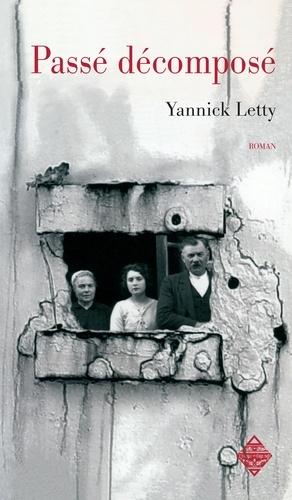 Yannick Letty - Passé décomposé - Thriller.